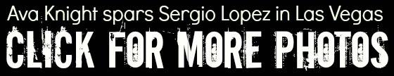 Ava spars Sergio